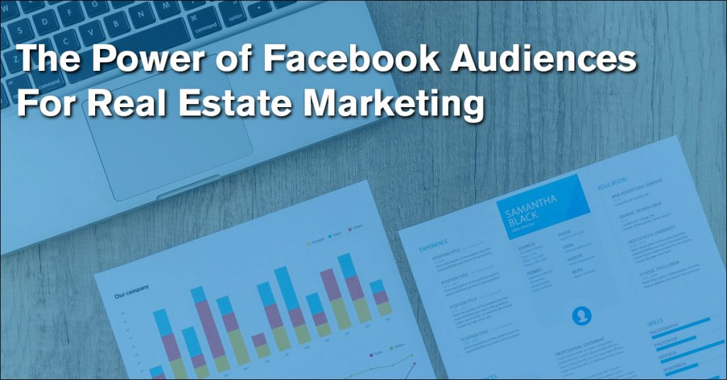 facebook audiences for real estate agents